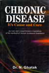 Chronic Disease Its Cause and Cure