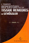 A Complete Repertory of the Tissue Remedies of Schussler