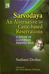 Sarvodaya an Alternative to Caste Based Reservations a Study in Gandhian Perspective