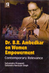 Dr B R Ambedkar on Women Empowerment Contemporary Relevance