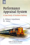 Performance Appraisal System a Case Study of Southern Railway
