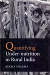 Quantifying Under Nutrition In Rural India