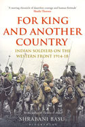 For King and Another Country Indian Soldiers on the Western Front 1914-18