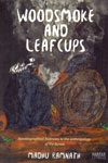 Woodsmoke and Leafcups