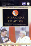 India China Relations Conflict or Cooperation