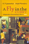 A Fly in the Curry Independent Documentary Film in India