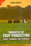 Principles of Crop Production Theory Techniques and Technology