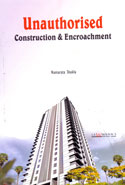 Unauthorised Construction and Encroachment