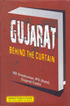 Gujarat Behind the Curtain