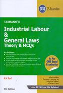 Industrial Labour and General Laws Theory and MCQs for CS Executive as per OMR Based Examination June 2019 Exam Old Syllabus
