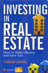Investing in Real Estate How to Make Money and Save Tax