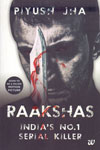 Raakshas Indias No 1 Serial Killer