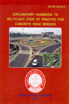IRC SP 105 2015 Explanatory Handbook to IRC 112 2011 Code of Practice for Concrete Road Bridges