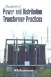 Handbook of Power and Distribution Transformer Practices