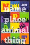 Name Place Animal Thing