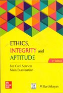 Ethics Integrity and Aptitude for Civil Services Main Examination