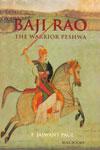 Baji Rao the Warrior Peshwa
