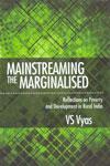 Mainstreaming the Marginalised