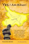 Yes I Am Bihari