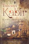 Thus Says Kabir