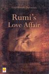 Rumis Love Affair