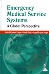 Emergency Medical Service Systems A Global Perspective