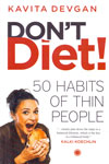 Dont Diet 50 Habits of Thin People