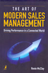The Art of Modern Sales Management Driving Performance in a Connected World
