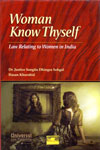 Woman Know Thyself Law Relating to Women in India
