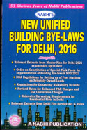 Revised Supplement to Compendium of Delhi Building Bye Laws 1983 and Building Development Control Regulations as Per Master Plan for Delhi 2021 Incorporating New Unified Building Bye Laws for Delhi 2016