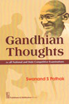 Gandhian Thoughts for All National and State Competitive Examinations