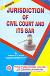 Jurisdiction of Civil Court and Its Bar