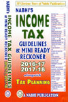 Income Tax Guidelines and Mini Ready Reckoner 2016-17 and 2017-18 Alongwith Tax Planning