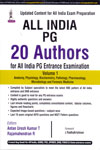 All India PG 20 Authors for All India PG Entrance Examination Volume 1