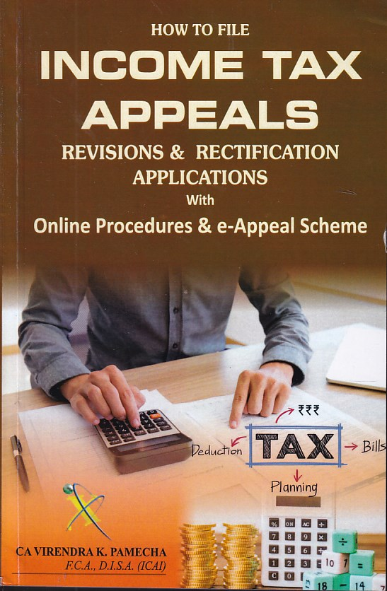 How to File Income Tax Appeals Revisions and Rectification Applications With Online Procedures