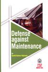 Defense Against Maintenance