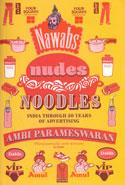 Nawabs Nudes Noodles