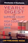 Yearly Digest of Supreme Court and High Court Cases 2015