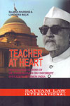 Teacher at Heart Selected Reflections of Dr Zakir Hussain on University Education System in India