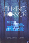 Filming Horror Hindi Cinema Ghosts and Ideologies