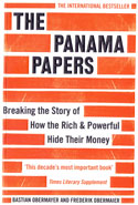 The Panama Papers Breaking the Story of How the Rich and Powerful Hide Their Money