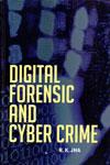 Digital Forensic and Cyber Crime
