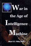 War in the Age of Intelligence Machine