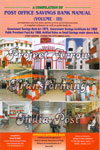 A Compilation of Post Office Savings Bank Manual Vol III (Approved by the Director General Department of Posts)