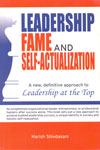 Leadership Fame and Self Actualization
