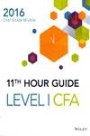 11th Hour Guide for 2016 Level I CFA Exam