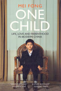 One Child Life Love and Parenthood in Modern China