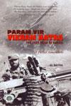 Param Vir Vikram Batra the Sher Shah of Kargil