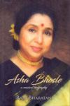 Asha Bhosle A Musical Biography