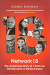 Network18 the Audacious Story of a Start Up That Became a Media Empire